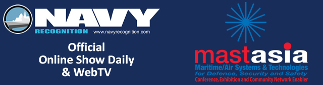 Navy Recognition Official Online Show Daily and WebTV of MAST Asia 2017